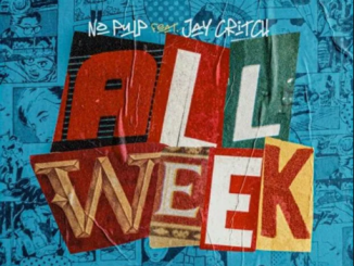 Jay Critch Ft. No Pulp – All Week Mp3 Download 320kbps