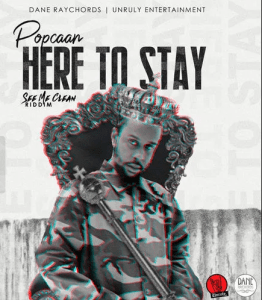 Popcaan – Here To Stay Mp3 Download 320kbps+ Lyrics