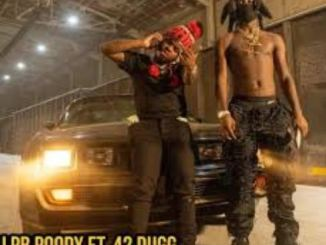 LPB Poody – Connected Ft 42 Dugg Mp3 Download 320kbps