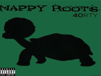 ALBUM: Nappy Roots – 40RTY Download