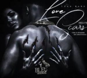 ALBUM: Yung Bleu – Love Scars: The 5 Stages Of Emotions (Deluxe) Download