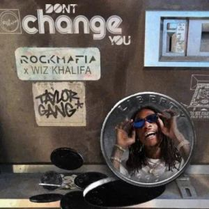 ALBUM: Wiz Khalifa – Don't Change You Ft Rock Mafia Download