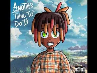 Juice WRLD – Another Thing To Do It (Do It) Mp3 Download 320kbps