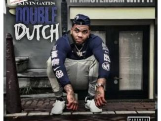 Amsterdam by Kevin Gates Mp3 Download 320kbps