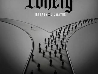 DaBaby Lonely ft. Lil Wayne Mp3 Download