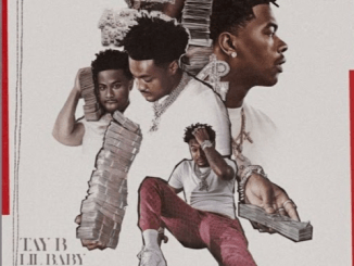 Tay B & Lil Baby Rich All My Life Mp3 Download
