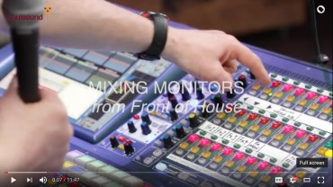 Mixing Monitors from FOH: 17 lessons I learned from Grealy at Soulsound