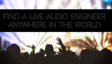 Find a Live Sound Engineer Anywhere in the World