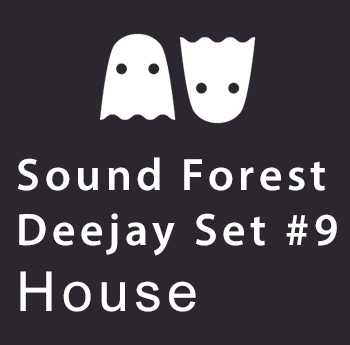 Sound Forest DJ mix for September- House music