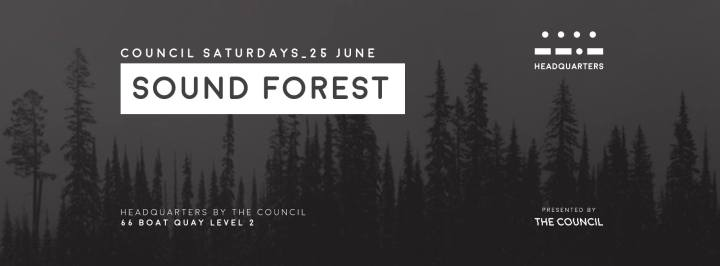 Council Saturdays with Sound Forest