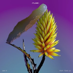 flume-tove-lo-say-it-new-song-stream