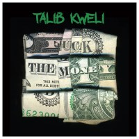 """F*ck The Money"", le nouvel album de Talib Kweli en Free Download"