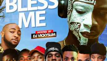 Mix Tape: Dj Vickyslim _ Bless Me Mix @Djvickyslim