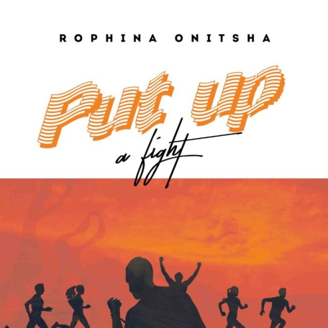 (Music) Rophina Onitsha – Put Up A Fight