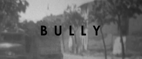 Bully by Alec Hutson