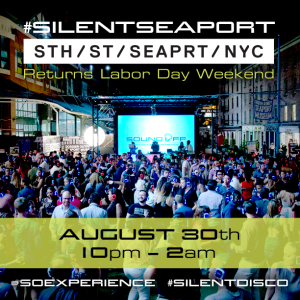 #SilentSeaport at South Street Seaport - Aug 30