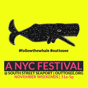 'Out To See' Festival in South Street Seaport