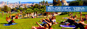 Sound Off Yoga x San Francisco — February 7th
