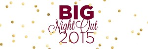Big Night Out 2015