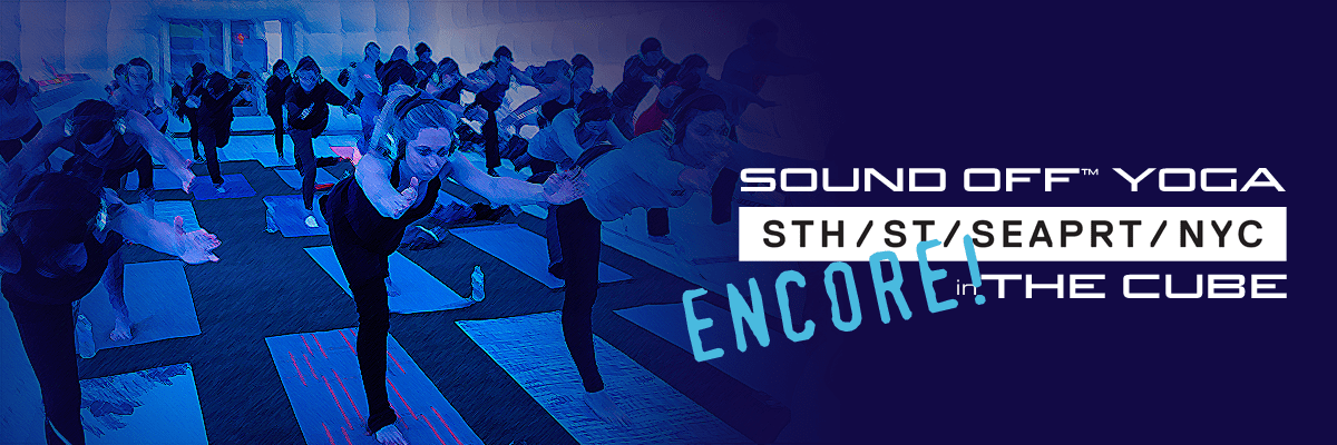 Sound Off Yoga ENCORE! at South Street Seaport