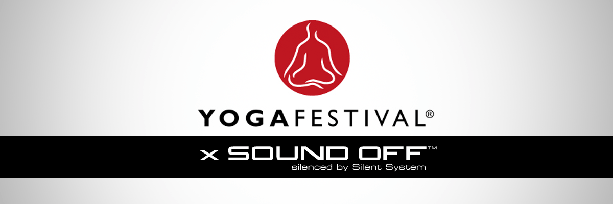 Yoga Festival x Sound Off Silenced by Silent System