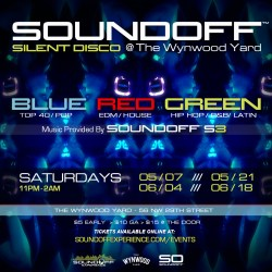 Sound Off™ Silent Disco @ Wynwood Yard Flyer