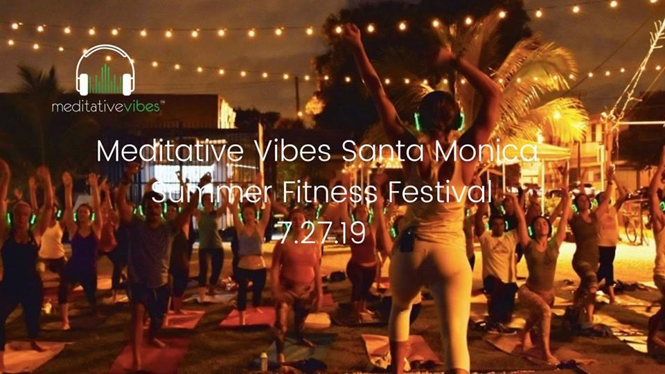 Meditative Vibes Santa Monica Summer Fitness Festival