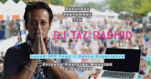 Sound Off Yoga + Dance Experience with DJ Taz Rashid