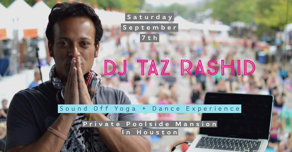 Sound Off Yoga + Dance Experience with DJ Taz Rashid