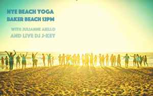 NYE [Silent Disco] Beach Yoga - with Julianne + Live DJ J-Key!