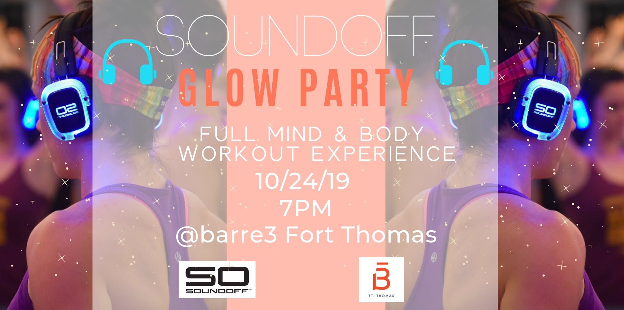 Sound Off Glow Party at the Barre with barre3 Fort Thomas