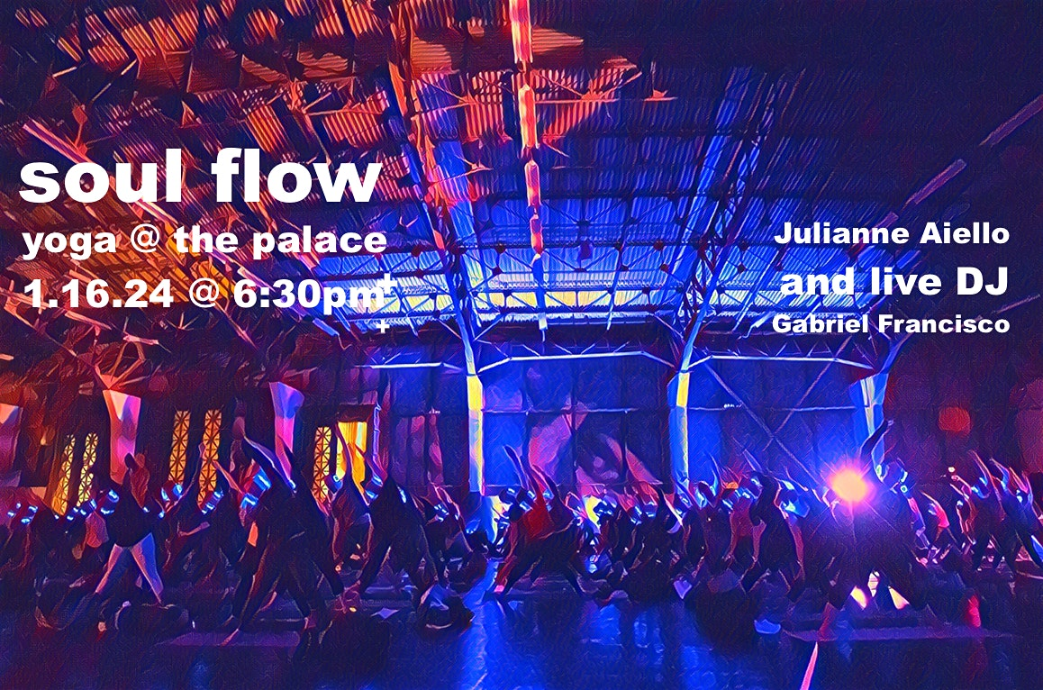 Soulflow Yoga @ the Palace
