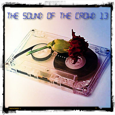 The Sound Of The Crowd 13
