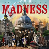 """Review: Madness - """"Can't Touch Us Now"""""""