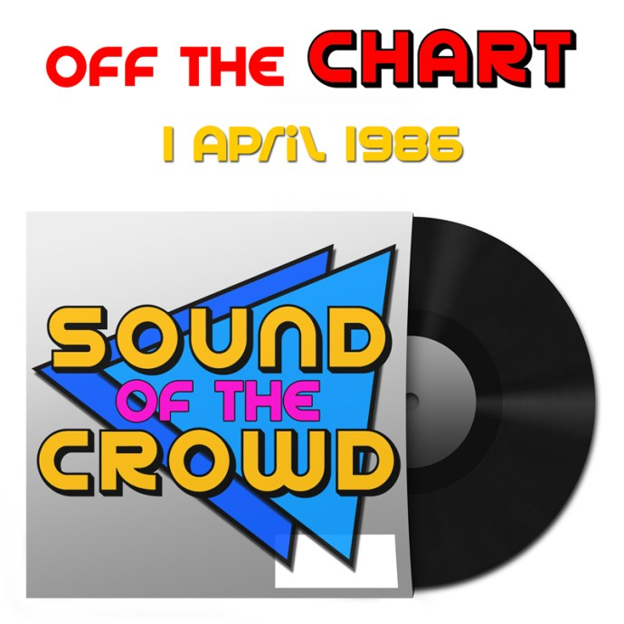 Off The Chart: 1 April 1986