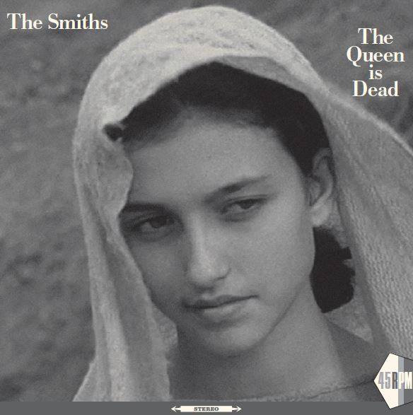 """The Smiths """"The Queen Is Dead"""" 2017 single release"""