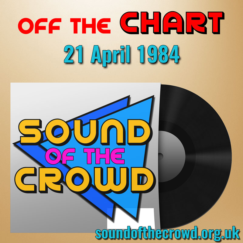 Off The Chart: 21 April 1984