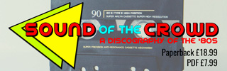 Sound of the Crowd: a Discography of the '80s