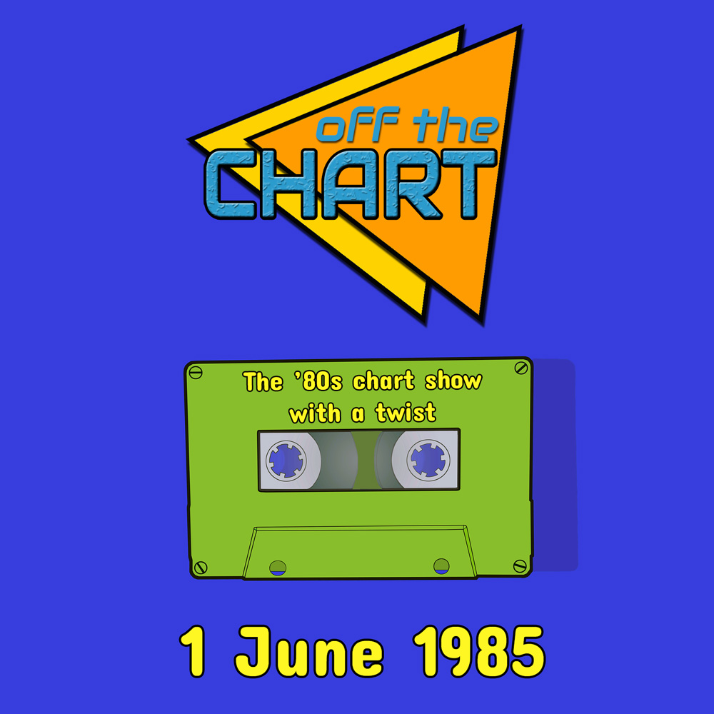 Off The Chart: 1 June 1985