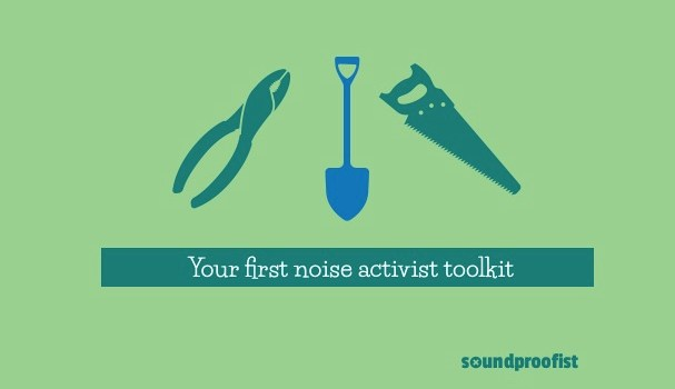 Your first noise activist toolkit