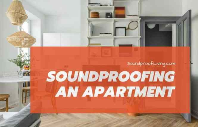 Simple Ways To Soundproof An Apartment Any Room Surface