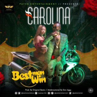 Bestman Win - Carolina
