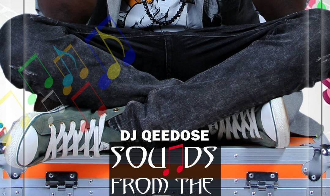 [Mixtape] DJ Qeedose – Sounds From The Box (Vol. 1)