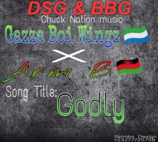 [Music] Gazza Boi Wingz ft. Arm B – Godly