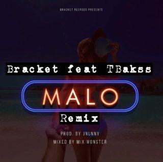 Bracket ft. TBakss - Malo (Remix)