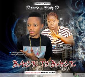 Darule ft. Vicky D - Back 2 Back Rap