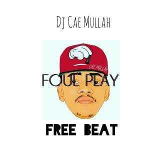 DJ Cae Mullah - Foul Play