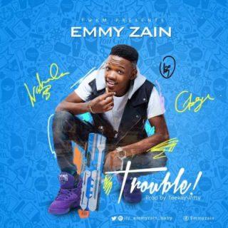 Emmy Zain - Trouble