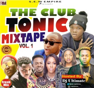 DJ Ultimate – The Club Tonic Mixtape