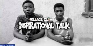 Village Clown - Inspiration Talk (Basic Food For Good Health)